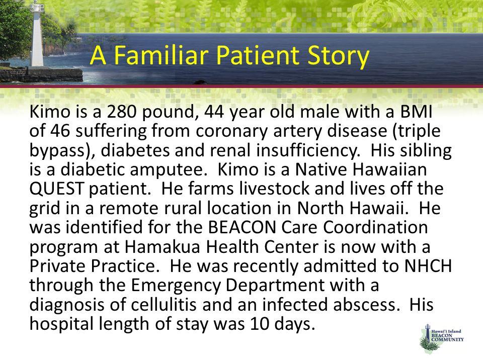 A Familiar Patient Story