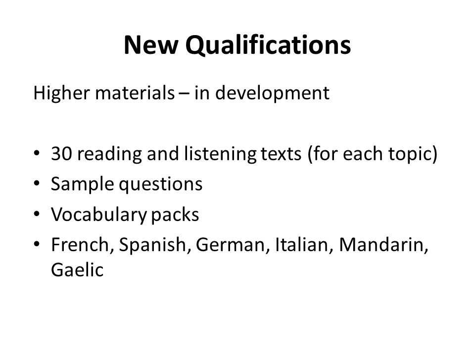 New Qualifications Higher materials – in development