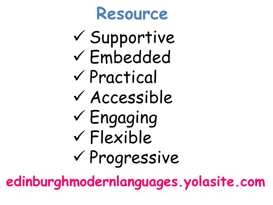 Resource Supportive Embedded Practical Accessible Engaging Flexible