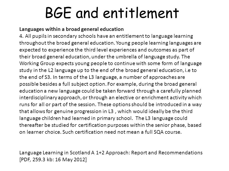 BGE and entitlement Languages within a broad general education