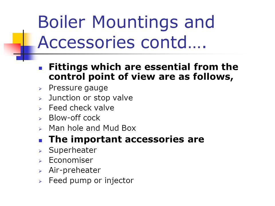 Boiler Mountings and Accessories contd….