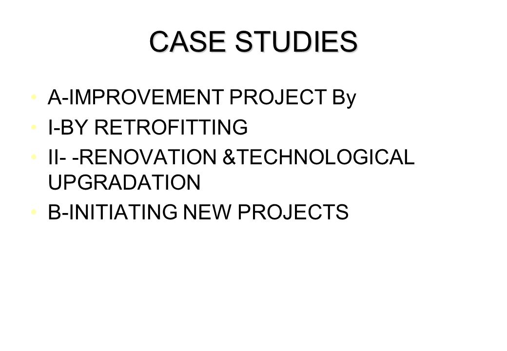 CASE STUDIES A-IMPROVEMENT PROJECT By I-BY RETROFITTING