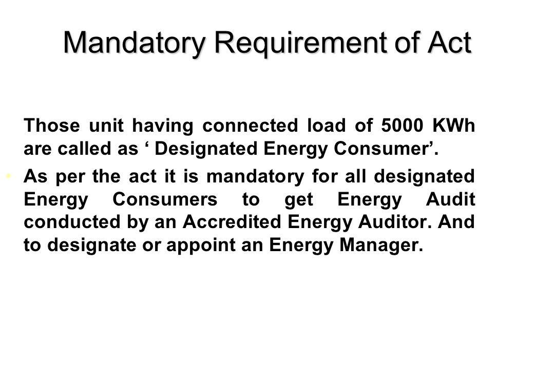 Mandatory Requirement of Act