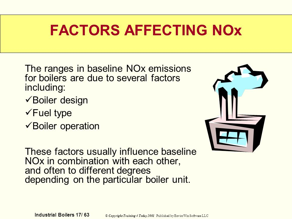FACTORS AFFECTING NOx The ranges in baseline NOx emissions for boilers are due to several factors including: