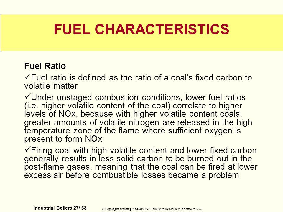 FUEL CHARACTERISTICS Fuel Ratio