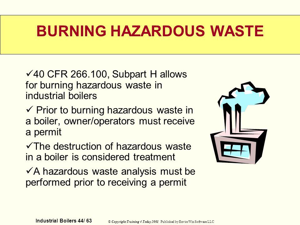 BURNING HAZARDOUS WASTE
