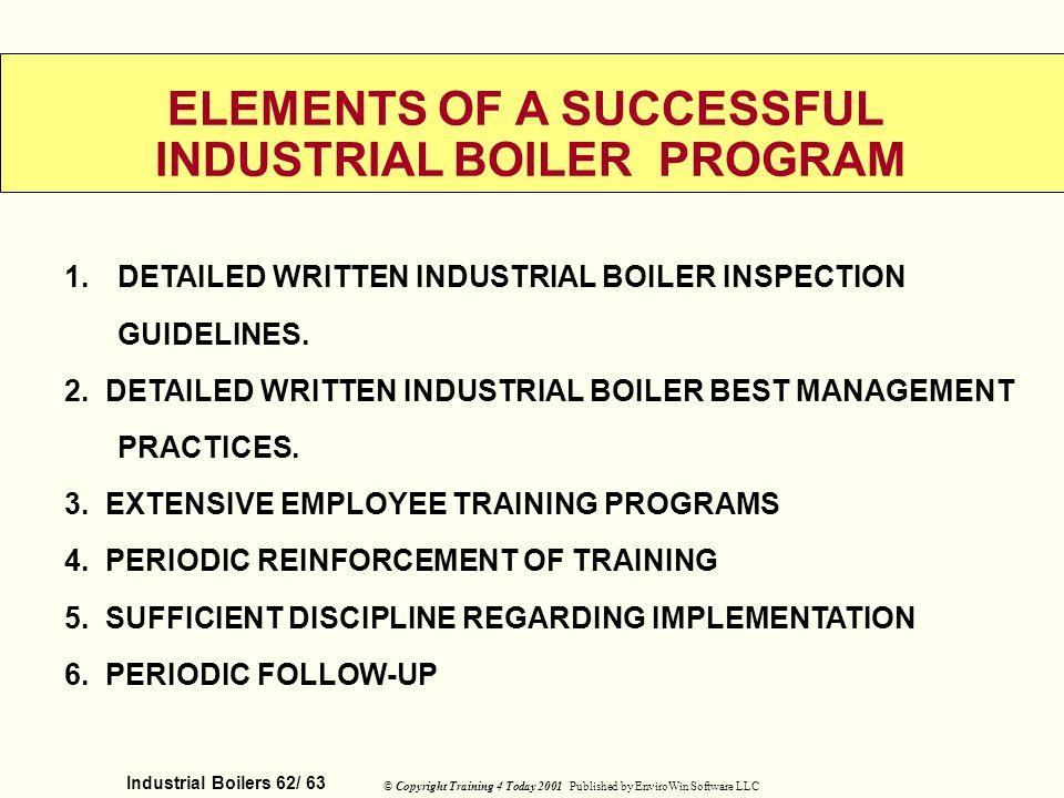 ELEMENTS OF A SUCCESSFUL INDUSTRIAL BOILER PROGRAM