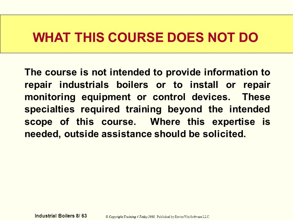 WHAT THIS COURSE DOES NOT DO