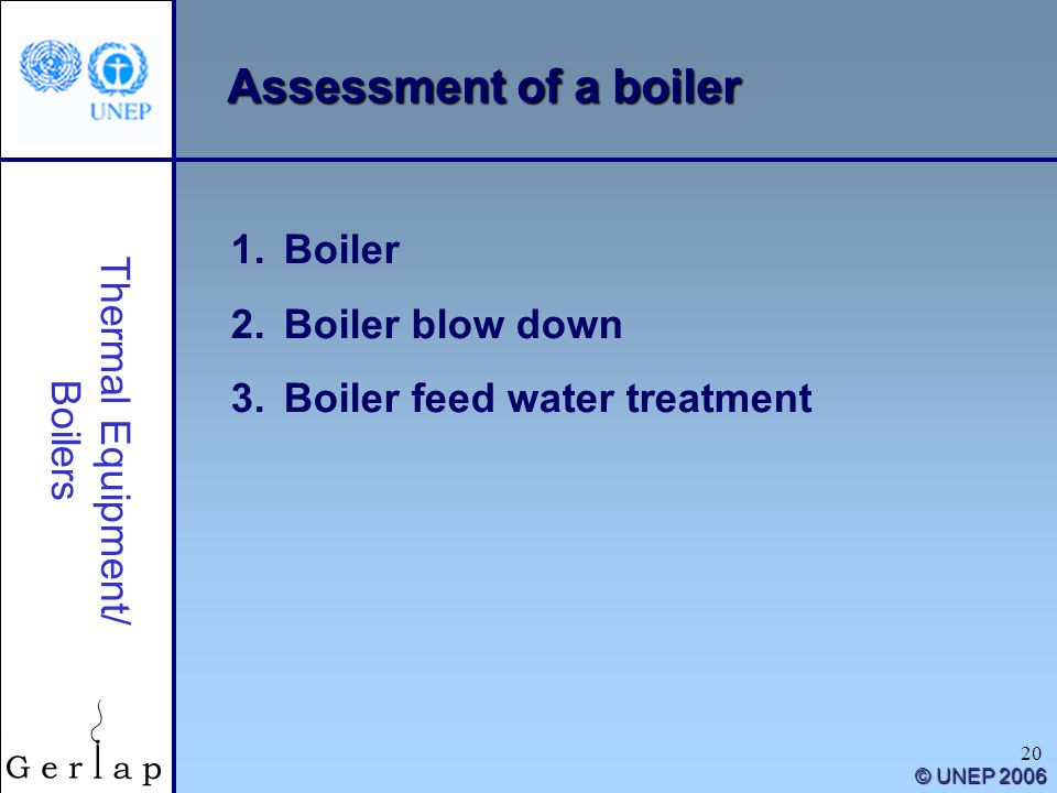 Assessment of a boiler Boiler Boiler blow down