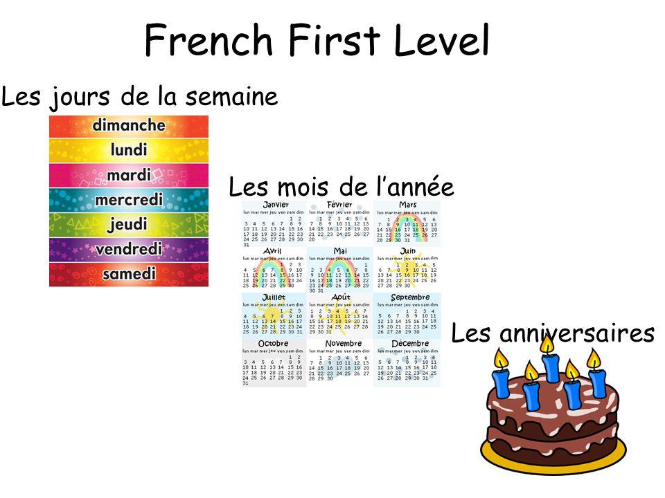French First Level Les jours de la semaine Les mois de l'année