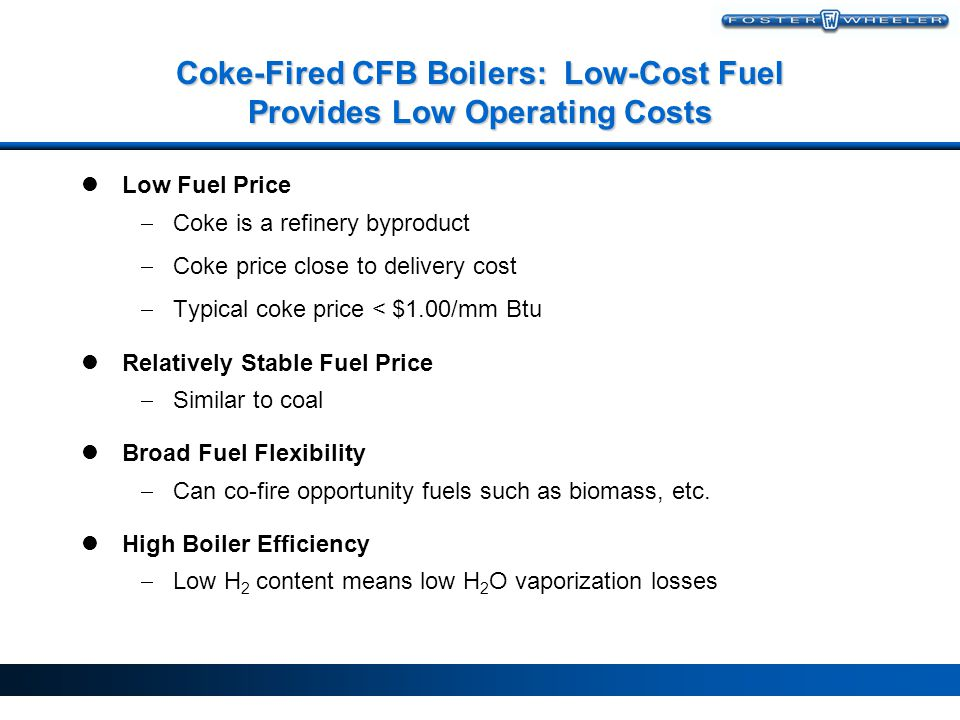 Coke-Fired CFB Boilers: Low-Cost Fuel Provides Low Operating Costs