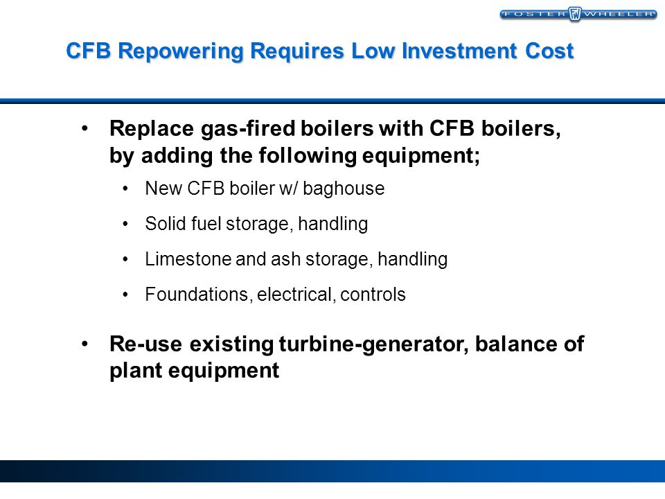 CFB Repowering Requires Low Investment Cost
