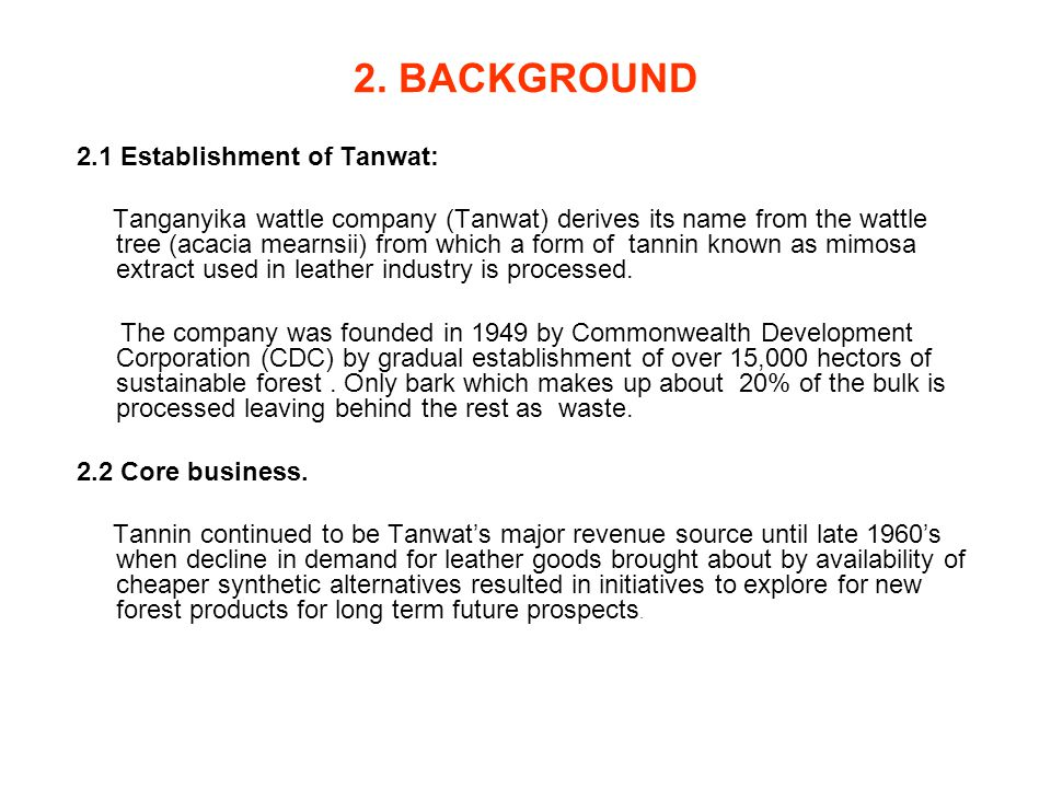 2. BACKGROUND 2.1 Establishment of Tanwat: