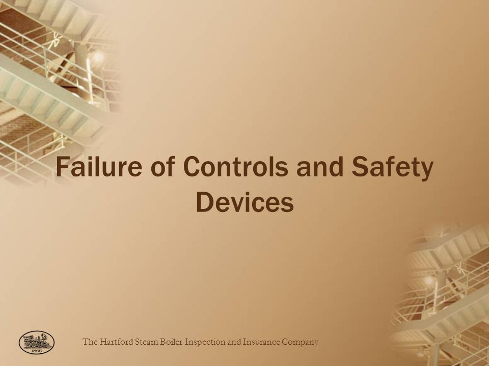 Failure of Controls and Safety Devices
