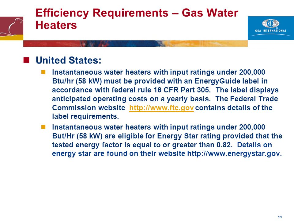 Efficiency Requirements – Gas Water Heaters
