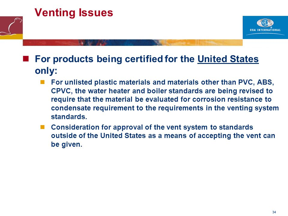 Venting Issues For products being certified for the United States only: