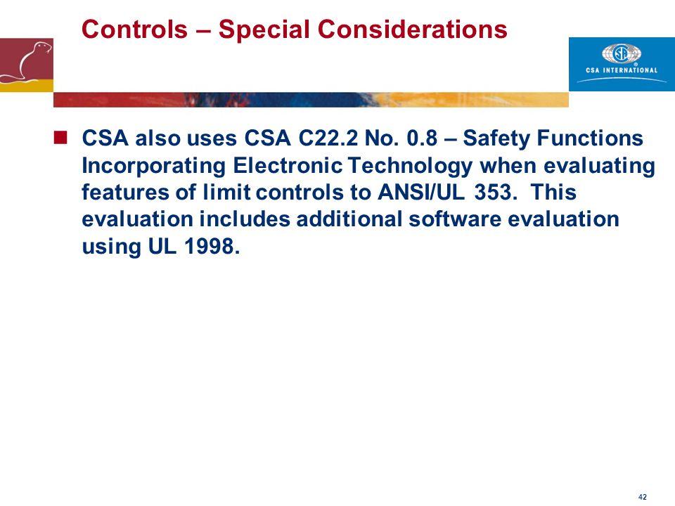 Controls – Special Considerations