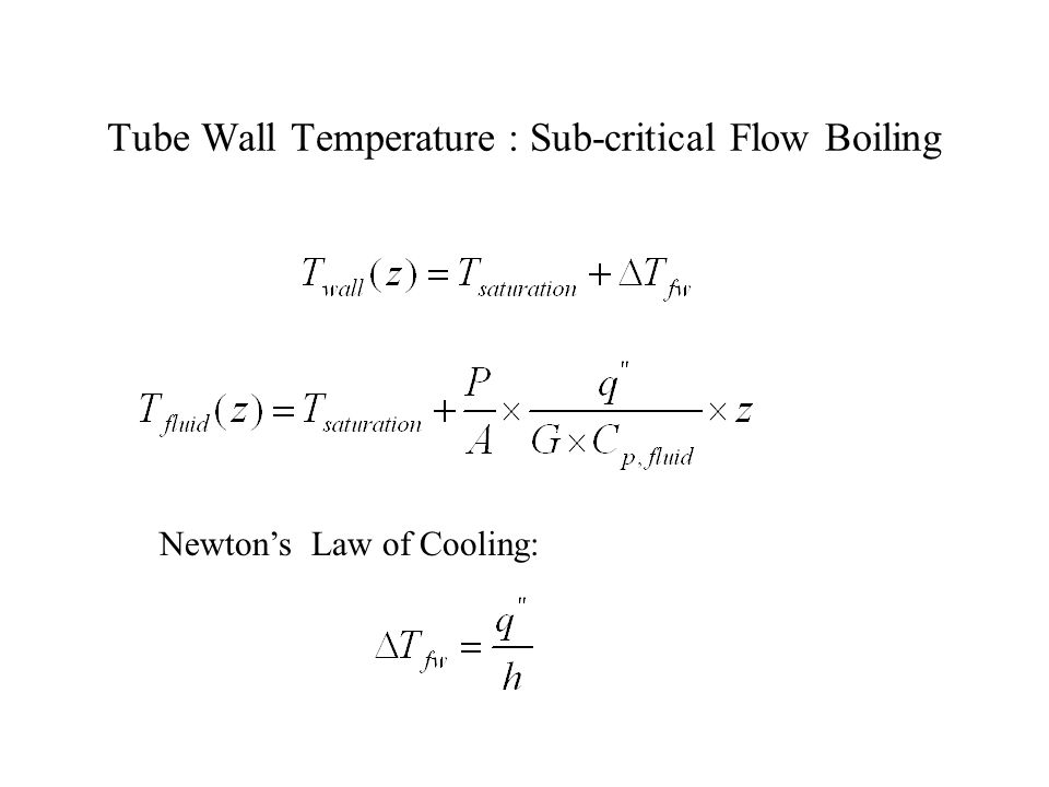 Tube Wall Temperature : Sub-critical Flow Boiling