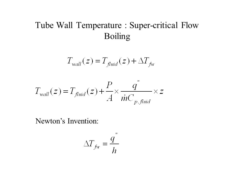 Tube Wall Temperature : Super-critical Flow Boiling