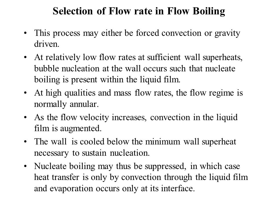 Selection of Flow rate in Flow Boiling