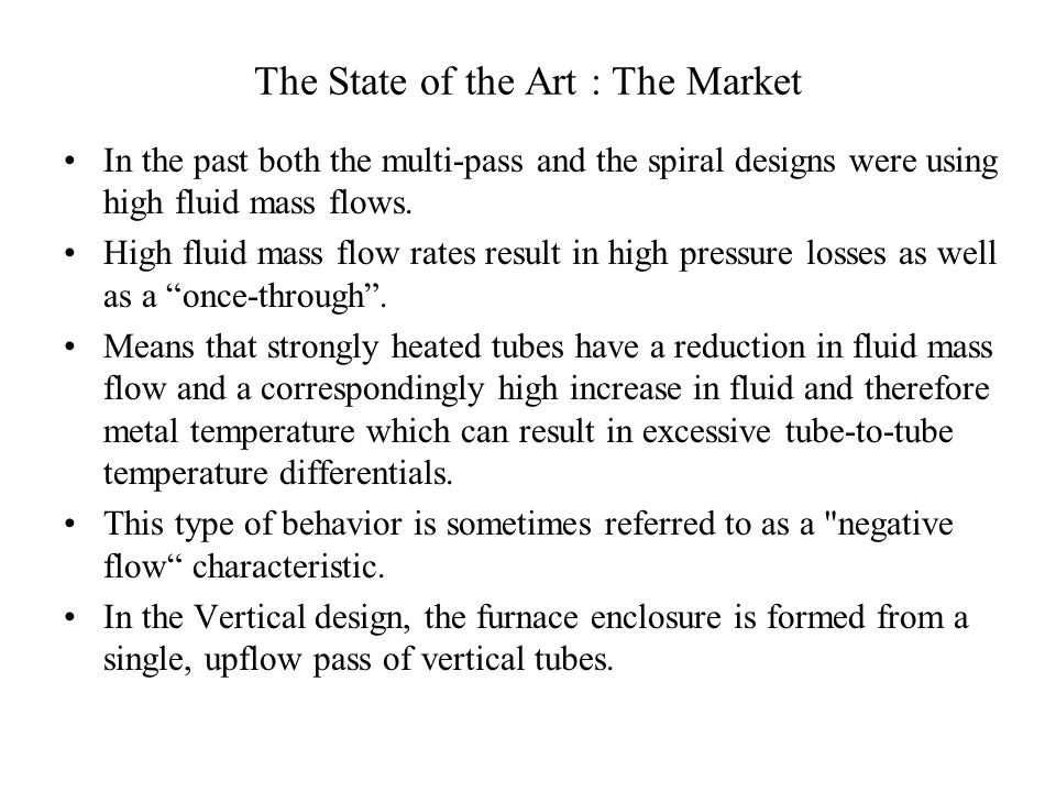 The State of the Art : The Market
