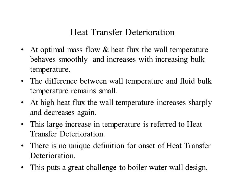 Heat Transfer Deterioration