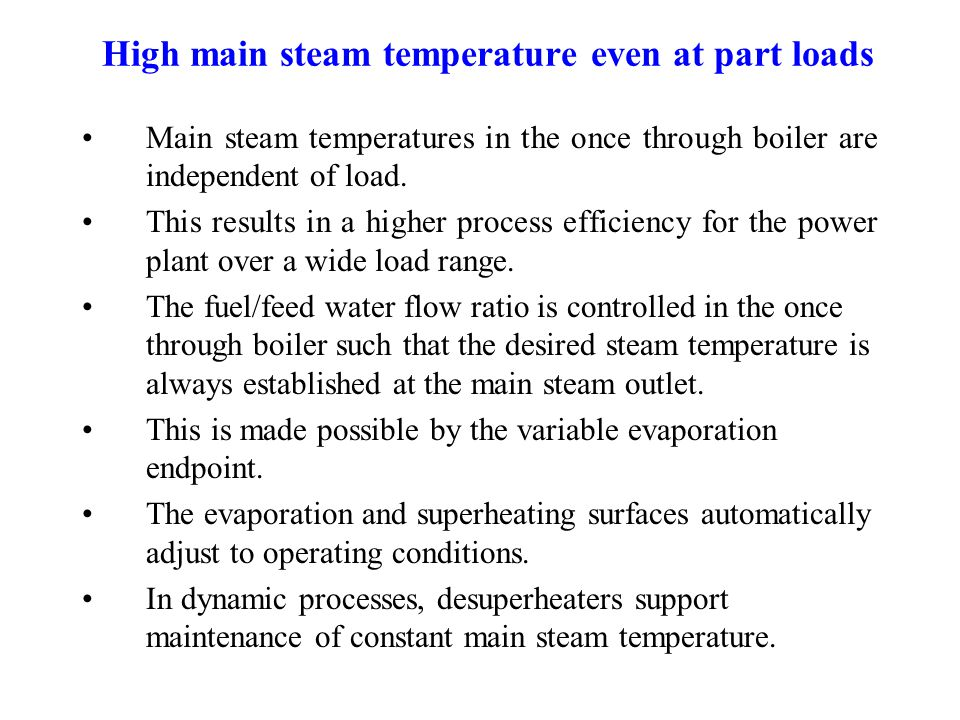 High main steam temperature even at part loads