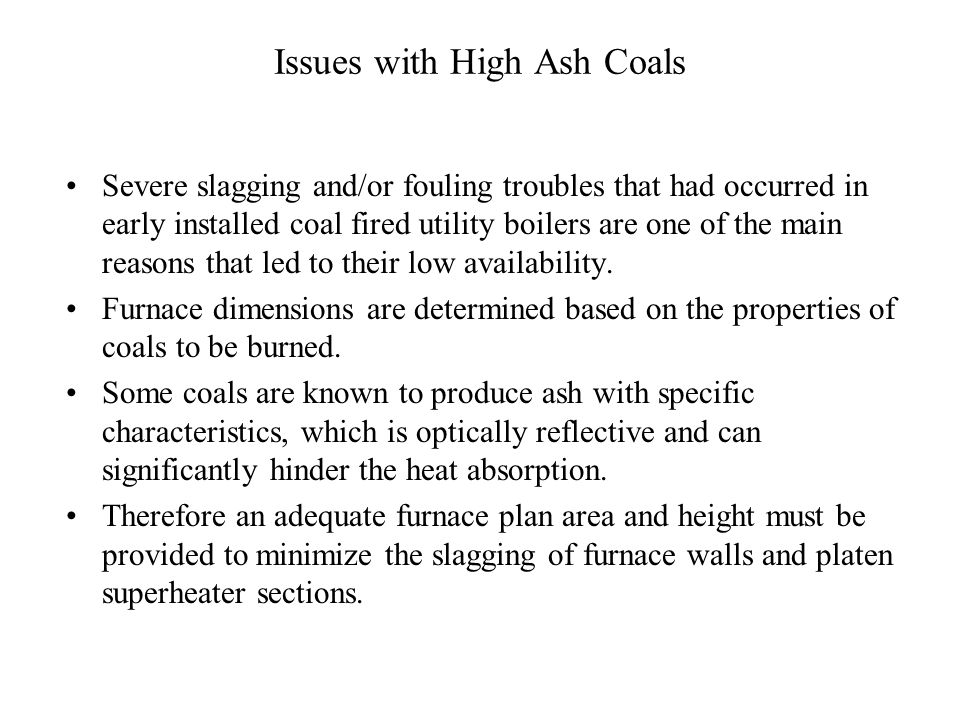 Issues with High Ash Coals