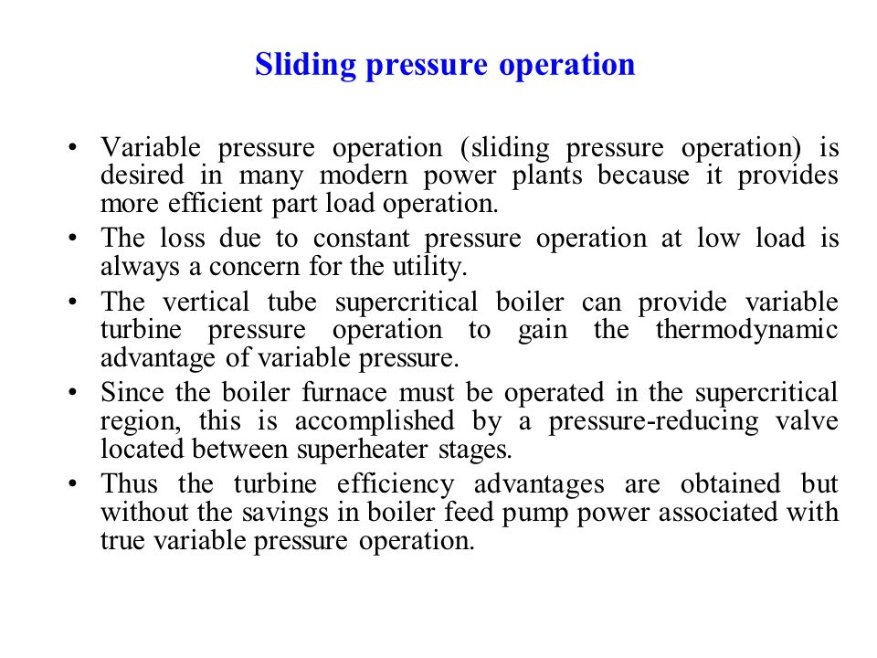 Sliding pressure operation