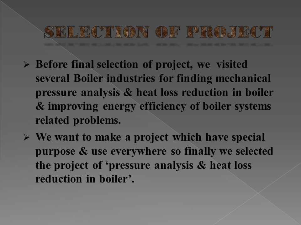SELECTION OF PROJECT