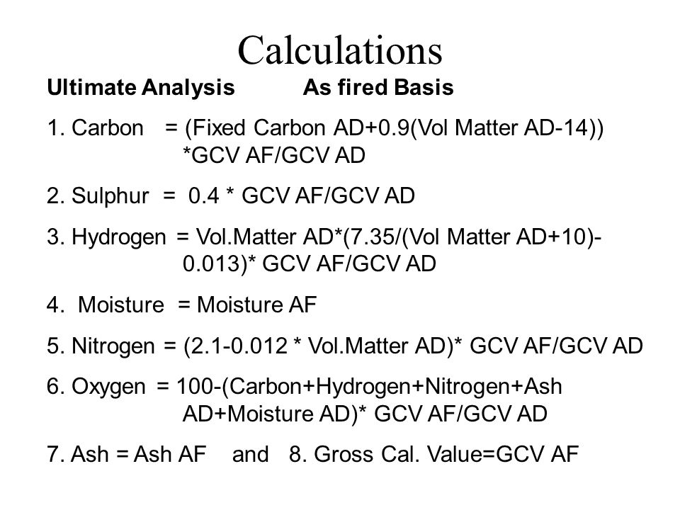 Calculations Ultimate Analysis As fired Basis