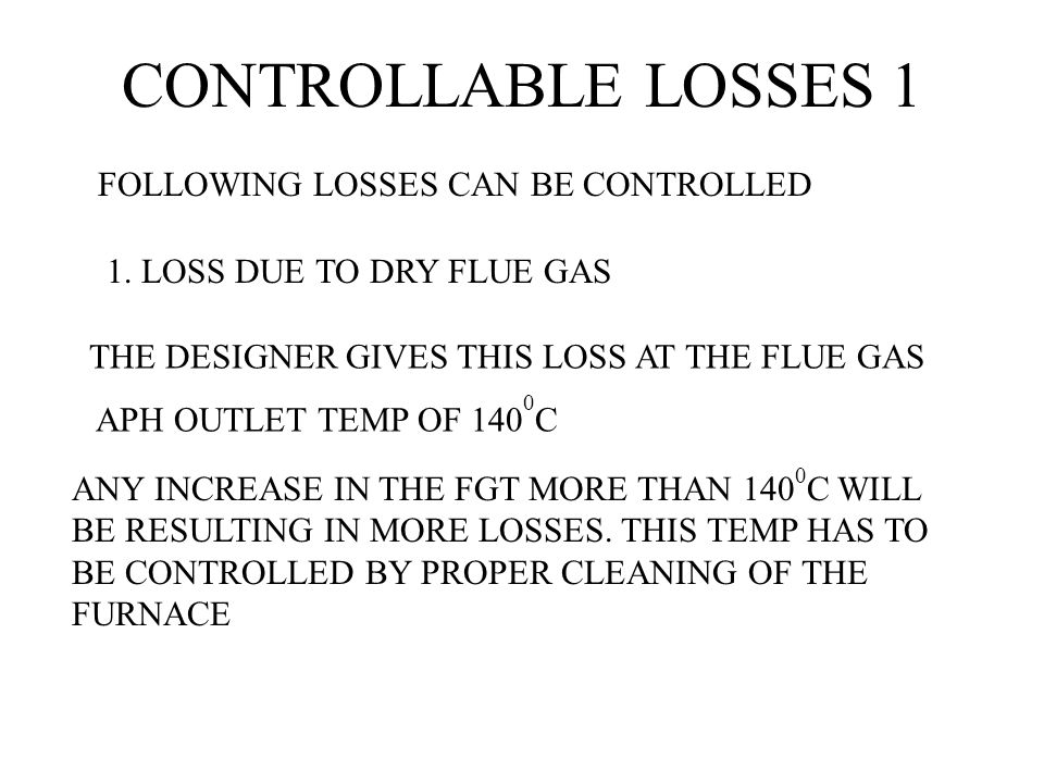 CONTROLLABLE LOSSES 1 FOLLOWING LOSSES CAN BE CONTROLLED
