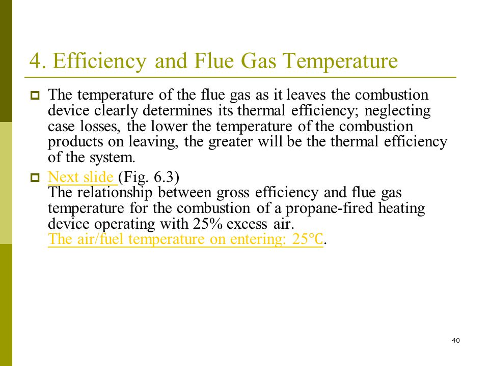 4. Efficiency and Flue Gas Temperature
