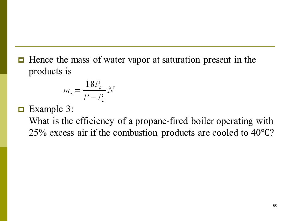 Hence the mass of water vapor at saturation present in the products is