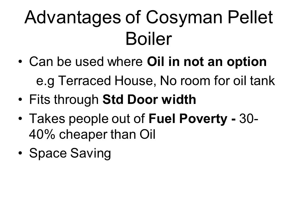 Advantages of Cosyman Pellet Boiler