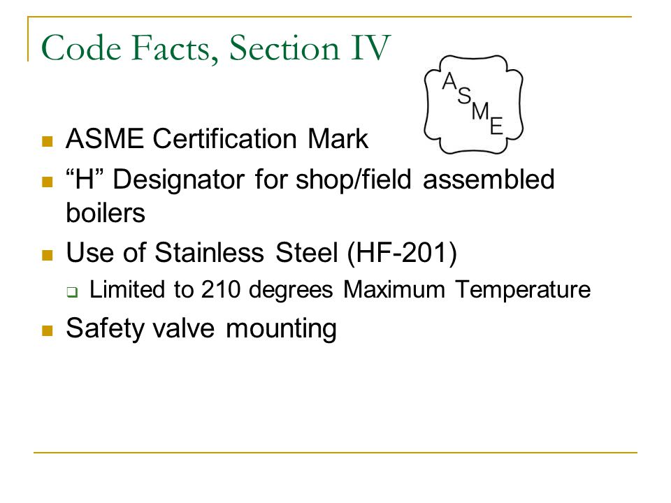 Code Facts, Section IV ASME Certification Mark