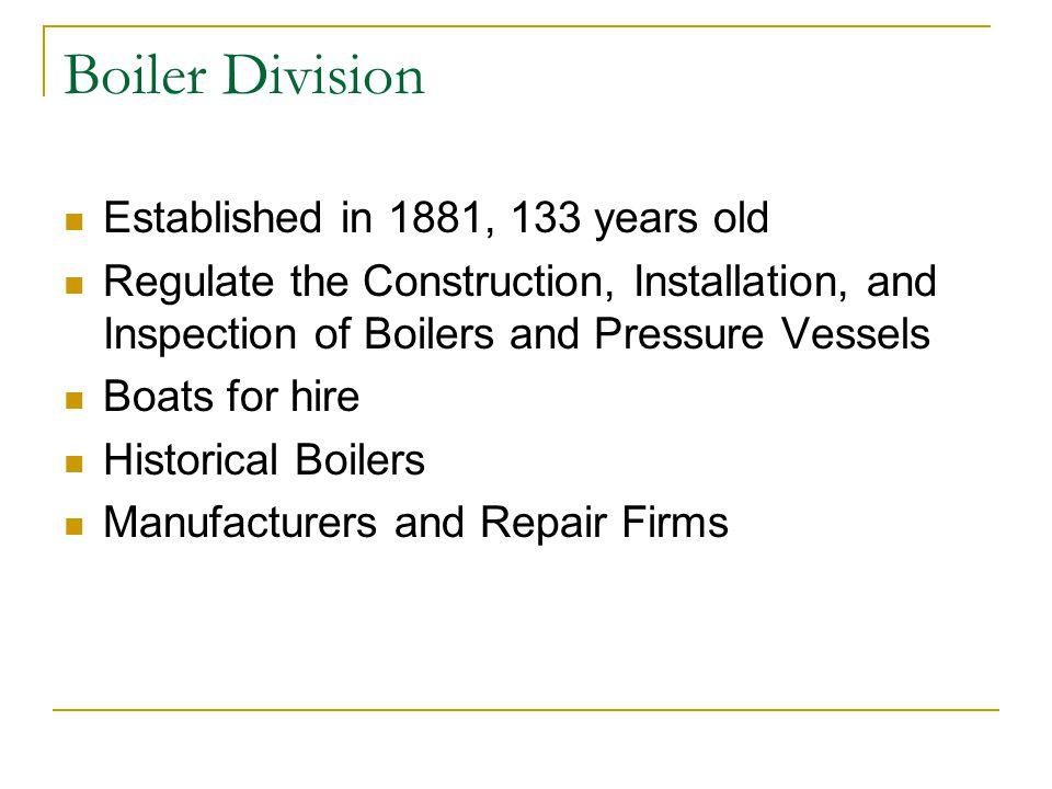 Boiler Division Established in 1881, 133 years old