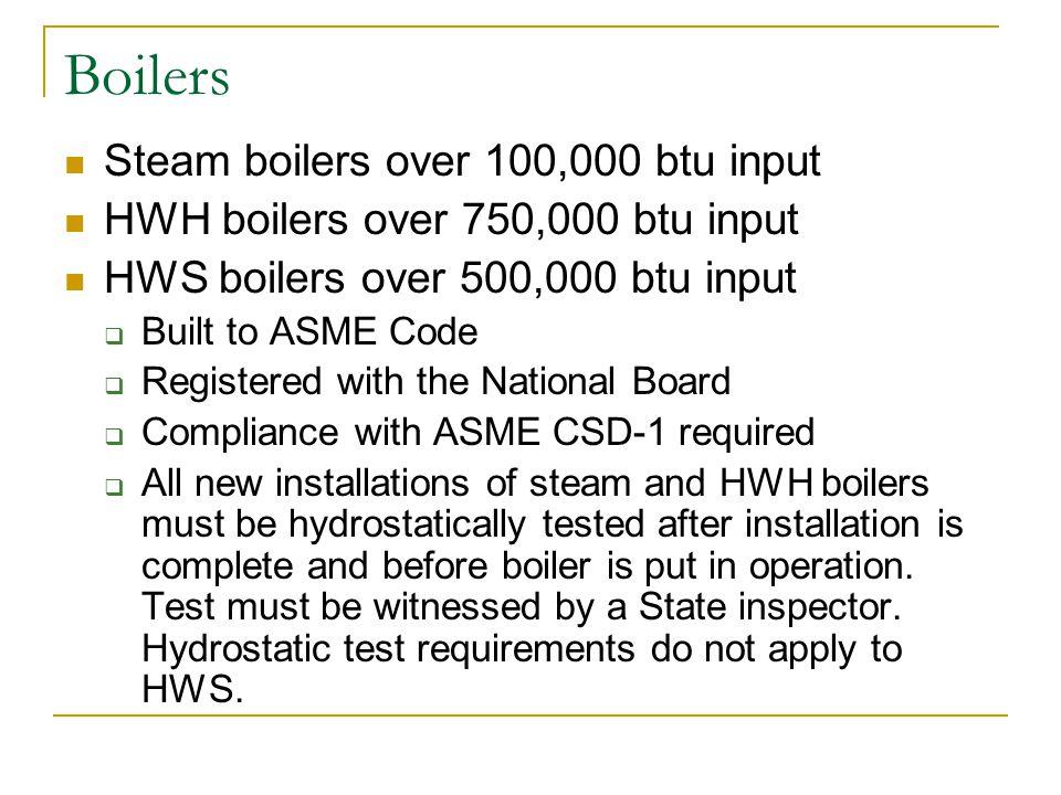 Boilers Steam boilers over 100,000 btu input