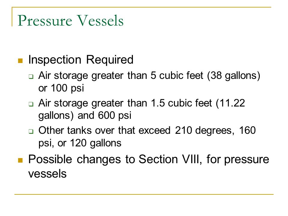 Pressure Vessels Inspection Required