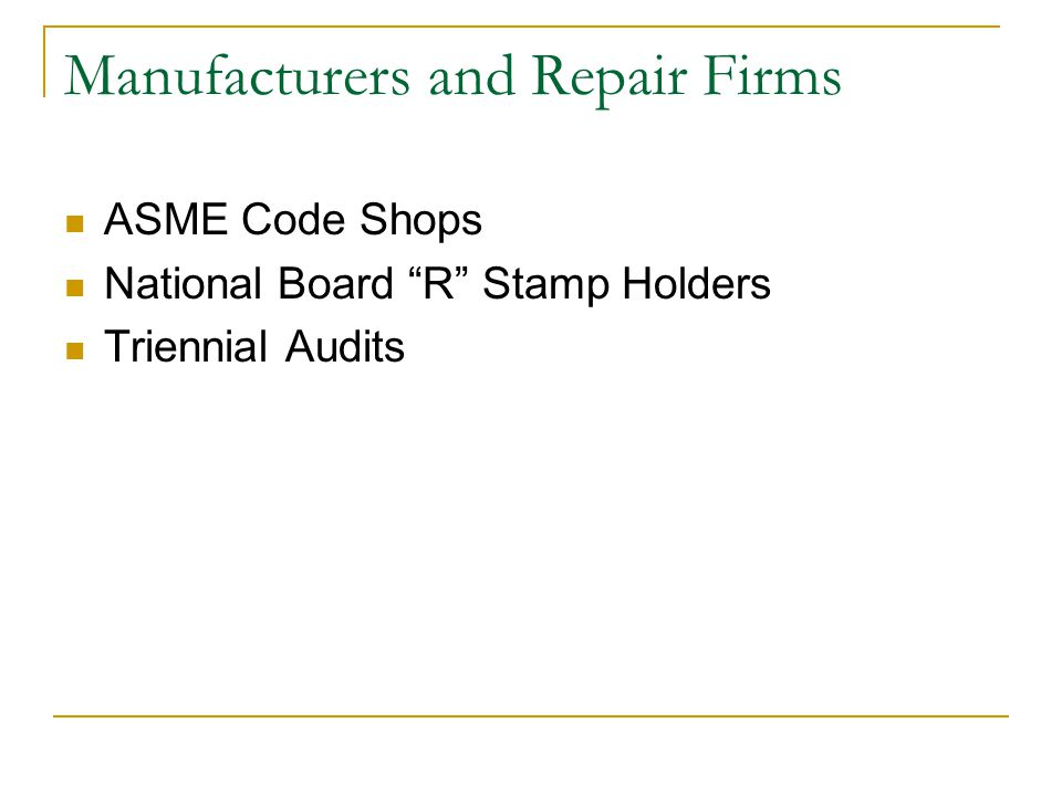 Manufacturers and Repair Firms