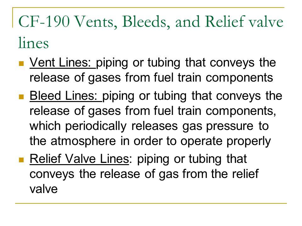 CF-190 Vents, Bleeds, and Relief valve lines