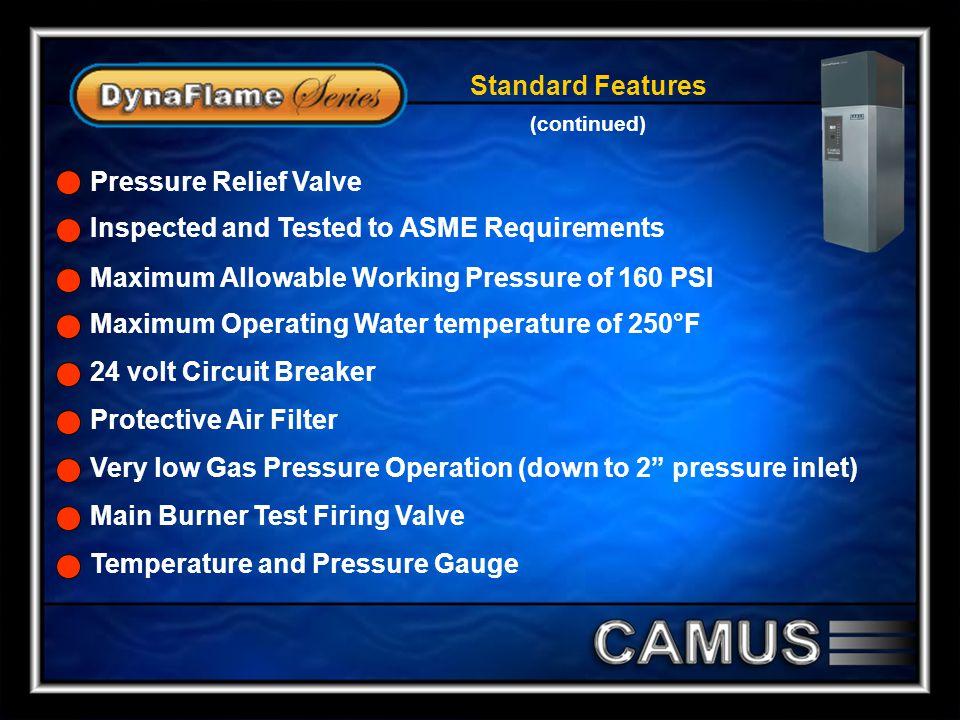 Maximum Allowable Working Pressure of 160 PSI