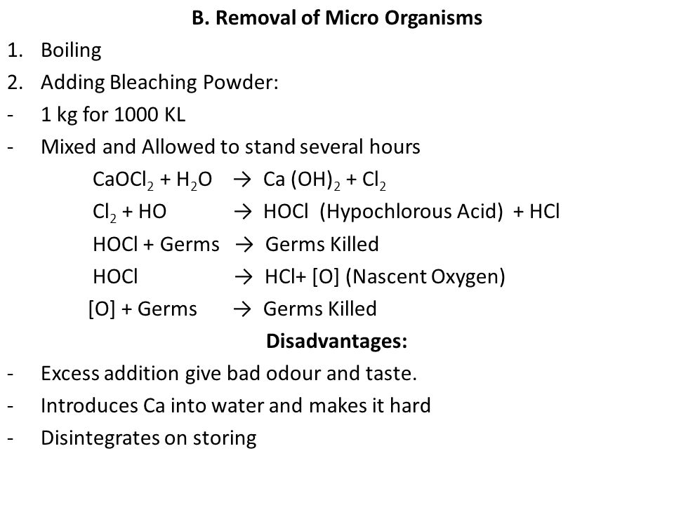 B. Removal of Micro Organisms