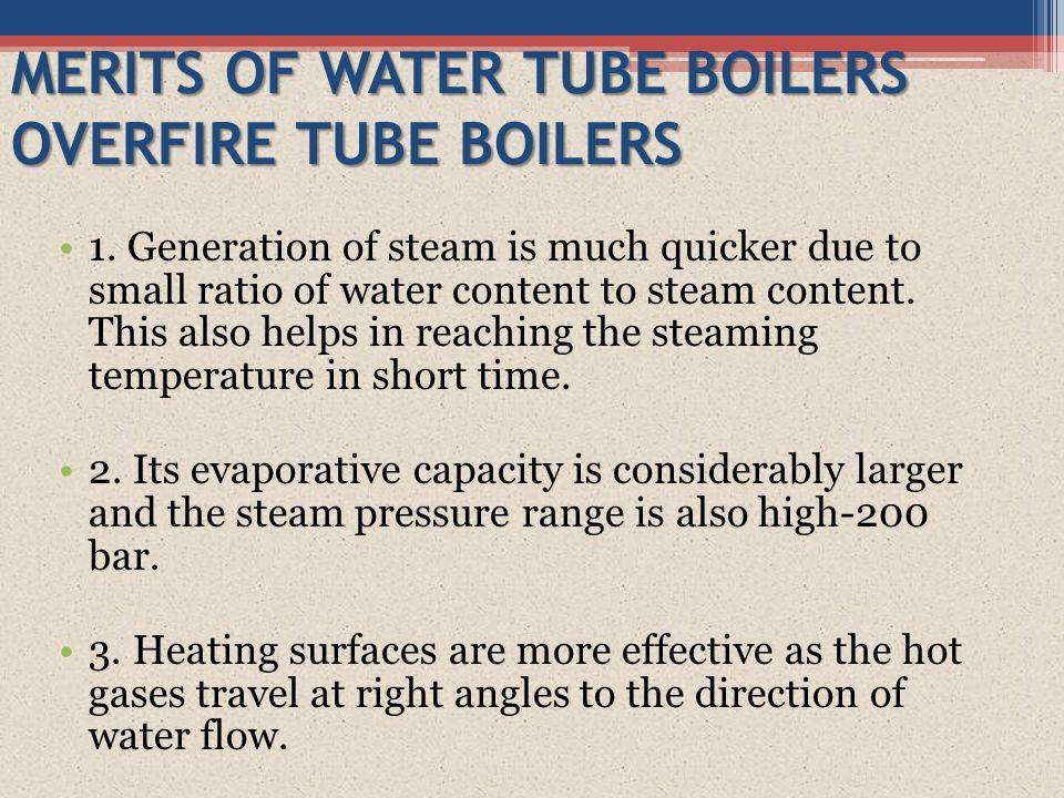 MERITS OF WATER TUBE BOILERS OVERFIRE TUBE BOILERS