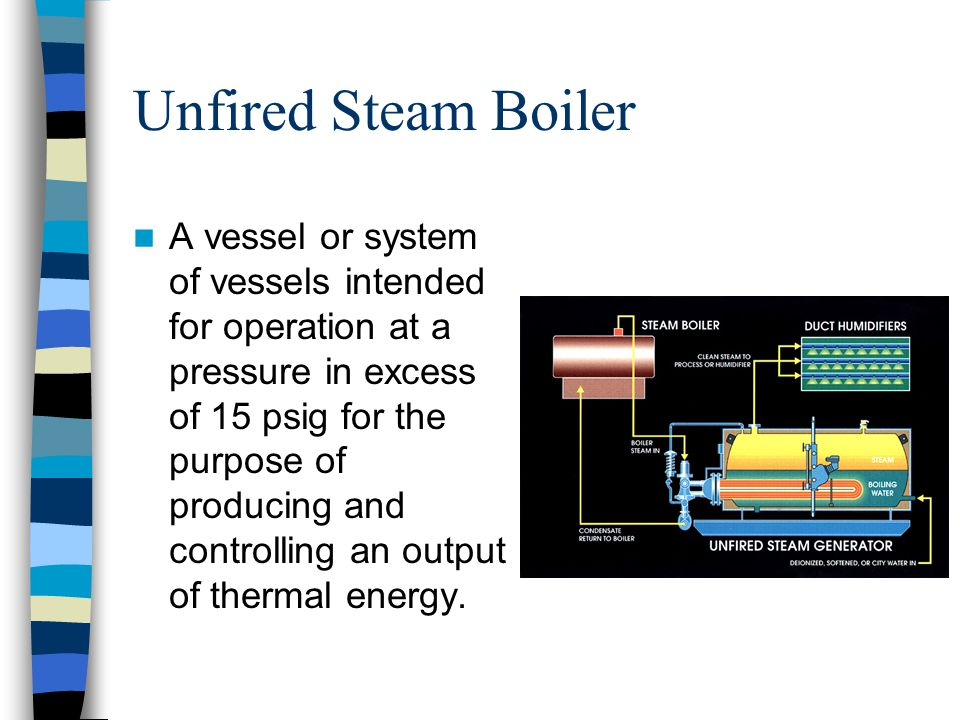 Unfired Steam Boiler