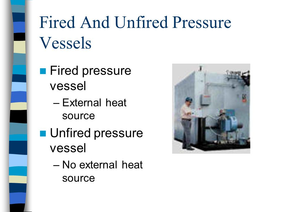 Fired And Unfired Pressure Vessels