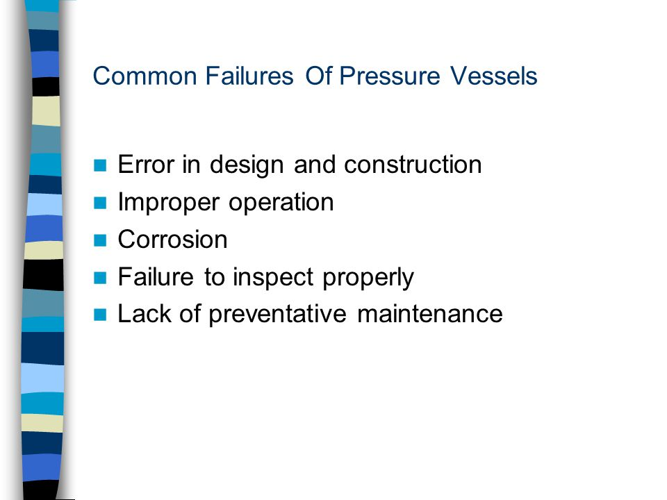 Common Failures Of Pressure Vessels