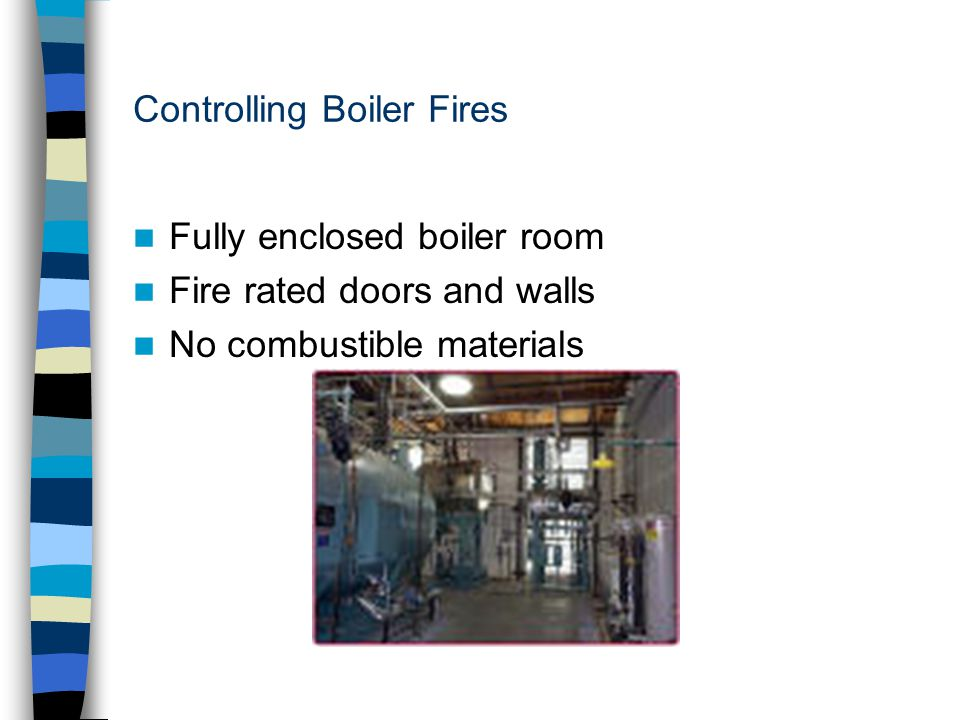 Controlling Boiler Fires