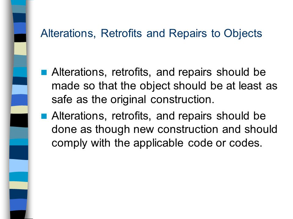 Alterations, Retrofits and Repairs to Objects