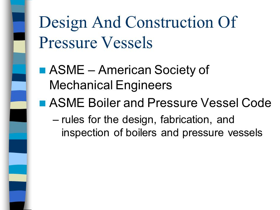Design And Construction Of Pressure Vessels